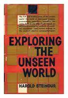 Livro Exploring The Unseen World Autor Harold Steinour (1959) [usado]