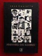 Livro Inventário das Sombras Autor José Castello (1999) [usado]