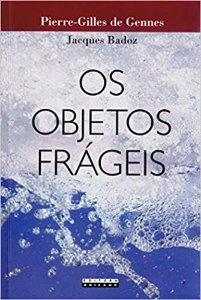 Livro os Objetos Frágeis Autor Jacques Badoz (2008) [usado]