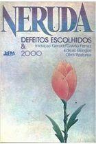 Livro Defeitos Escolhidos & 2000 Autor Pablo Neruda (1984) [usado]