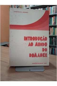 Livro Introdução ao Mundo do Romance Autor Temístocles Linhares (1976) [usado]