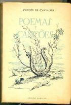 Livro Poemas e Canções Autor Vicente de Carvalho (1965) [usado]