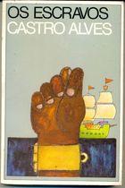 Livro os Escravos Autor Castro Alves (1977) [usado]