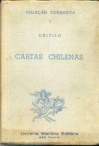 Livro Cartas Chilenas Autor Critilo (1944) [usado]