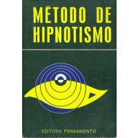 Livro Método de Hipnotismo Autor Anônimo (1977) [usado]