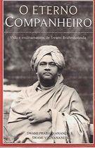 Livro o Eterno Companheiro: Vida e Ensinamentos de Swami Brahmananda Autor Swami Prabhavananda, Swami Vijoyananda (2021) [novo]