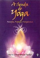 Livro a Senda do Yoga Autor Maria Laura Garcia Packer (2020) [novo]