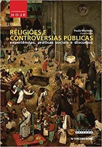 Livro Religiões e Controvérsias Públicas: Experiências, Práticas Sociais e Discursos Autor Paulo Montero (org.) (2015) [usado]