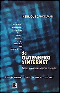 Livro de Gutenberg À Internet Autor Henrique Gandelman (2007) [usado]
