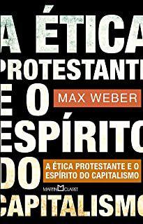 Livro a Ética Protestante e o Espírito do Capitalismo Autor Max Weber (2016) [usado]