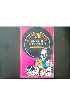 Livro Teatro Alemão_1° Parte_esboço Histórico Autor Anatol Rosenfeld (1968) [usado]