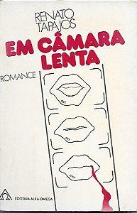 Livro em Câmara Lenta Autor Renato Tapajós (1977) [usado]