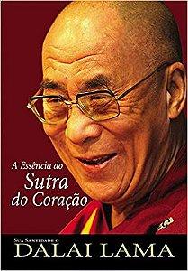 Livro a Essência do Sutra do Coração Autor Dalai Lama (2006) [usado]