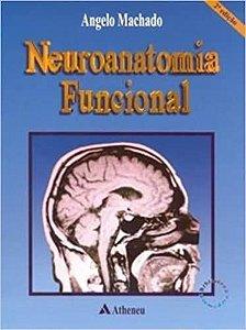 Livro Neuroanatomia Funcional Autor Angelo Machado (2005) [usado]