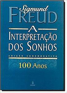 Livro a Interpretação dos Sonhos: Edição Comemorativa Autor Sigmund Freud (2001) [usado]