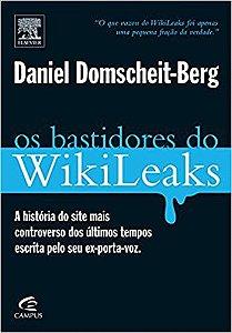 Livro os Bastidores do Wikileaks Autor Daniel Domscheit-berg [usado]