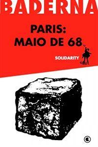 Livro Paris: Maio de 68 Autor Solidarity (2008) [usado]