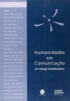 Livro Humanidades em Comunicação Autor Clodoaldo Meneguello Cardoso ( Org. ) (2001) [usado]