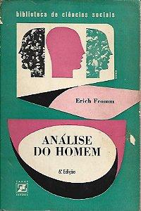 Livro Análise do Homem Autor Erich Fromm (1968) [usado]