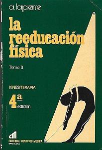 Livro La Reeducación Física - Tomo 2 Autor A. Lapierre (1978) [usado]