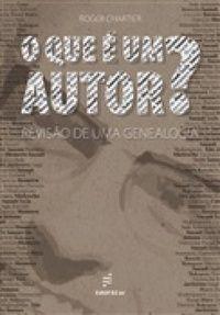 Livro o que é um Autor? Revisão de Uma Genealogia Autor Roger Chartier (2012) [usado]