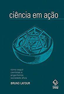 Livro Ciênca em Ação Autor Bruno Latour (2011) [usado]