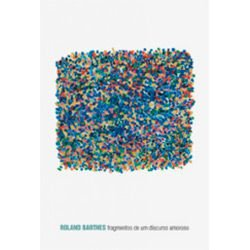 Livro Fragmentos de um Discurso Amoroso Autor Roland Barthes (2003) [usado]