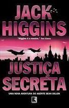 Livro a Justiça Secreta Autor Jack Higgins, Haroldo Netto (2007) [usado]