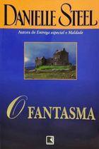 Livro o Fantasma Autor Danielle Steel (2001) [usado]