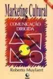 Livro Marketing Cultural & Comunicação Dirigida Autor Roberto Muylaert (1993) [usado]