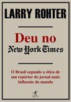Livro Deu no New York Times Autor Larry Rohter (2008) [usado]