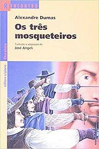 Livro os Três Mosqueteiros - Adapatada - Série Reencontro Autor Alexandre Dumas e José Angeli (adap) (2005) [usado]