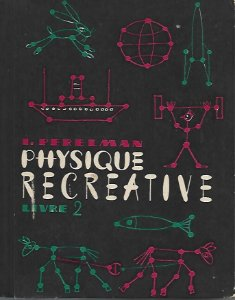 Livro Physique Recreative - Livre 2 Autor I. Perelman [usado]