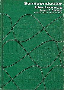 Livro Semiconductor Electronics Autor James F. Gibbons (1966) [usado]
