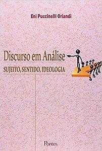 Livro Discurso em Análise: Sujeito, Sentido, Ideologia Autor Eni Puccinelli Orlandi (2012) [usado]