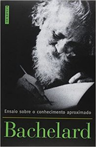 Livro Ensaio sobre o Conhecimento Aproximado Autor Gaston Bachelard (2004) [usado]