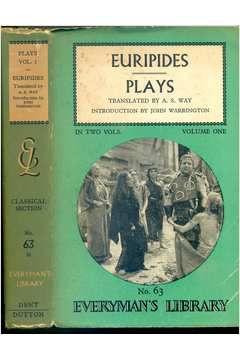 Livro Plays In Two Vols. Volume One Autor Euripides (1959) [usado]