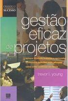 Livro Gestão Eficaz de Projetos Autor Trevor L. Young (2008) [usado]