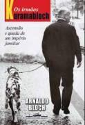 Livro os Irmãos Karamabloch Autor Arnaldo Bloch (2008) [usado]