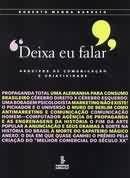 Livro Deixa Eu Falar Autor Roberto Menna Barreto (2006) [usado]