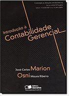 Livro Introdução À Contabilidade Gerencial Autor José Carlos Marion, Osni Moura Ribeiro (2011) [usado]