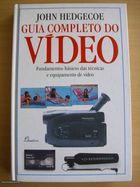 Livro Guia Completo de Vídeo Autor John Hedgecoe (1995) [usado]