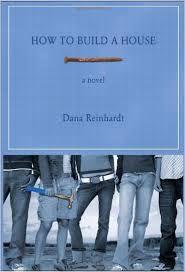 Livro How To Build a House Autor Dana Reinhardt (2008) [usado]