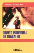 Livro Direito Individual do Trabalho Autor Henrique Macedo Hinz (2006) [usado]