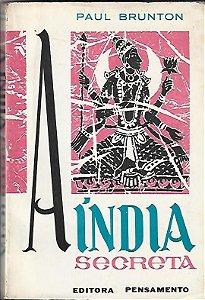 Livro a Índia Secreta Autor Paul Brunton [usado]