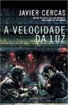 Livro a Velocidade da Luz Autor Javier Cercas (2006) [usado]