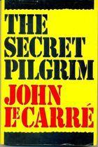 Livro The Secret Pilgrim Autor John Le Carré (1991) [usado]