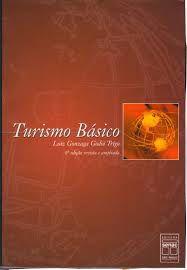 Livro Turismo Básico Autor Luiz Gonzaga Godoi Trigo (2004) [usado]