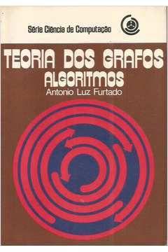Livro Teoria dos Grafos Algoritmos Autor Antonio Luiz Furtado (1973) [usado]