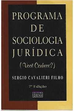 Livro Programa de Sociologia Jurídica Autor Sergio Cavalieri Filho (1998) [usado]